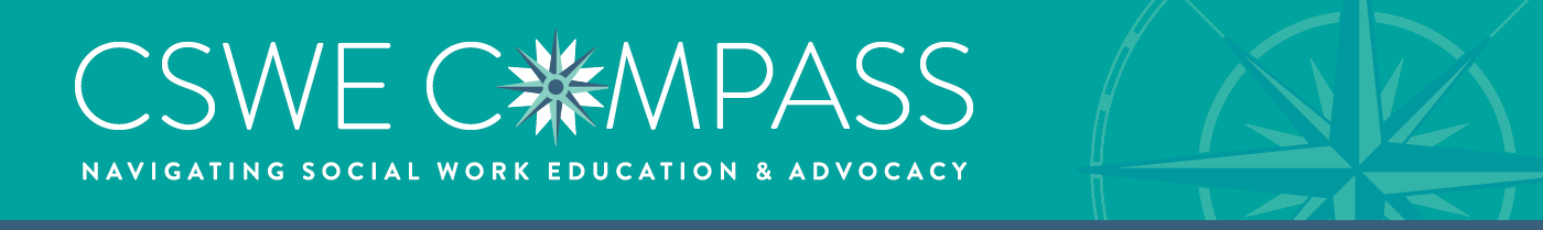 CSWE Compass Navigating Social Work Education & Advocacy
